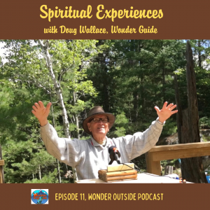 Spiritual Experiences with Doug Wallace